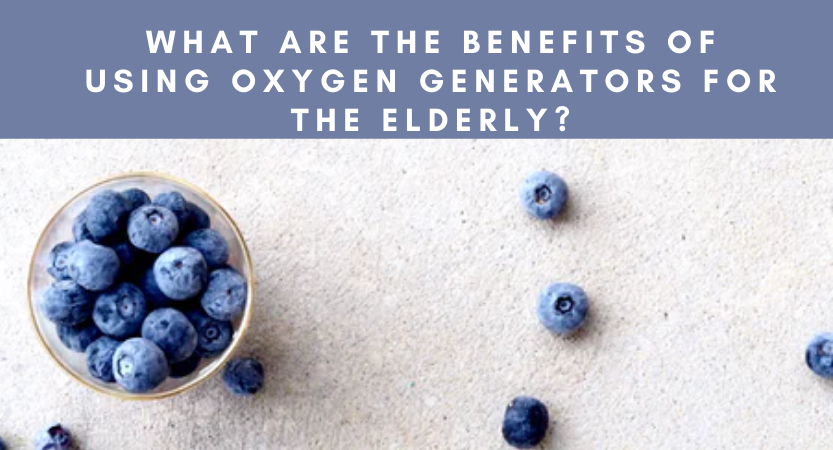 What are the Benefits of Using Oxygen Generators for the Elderly?
