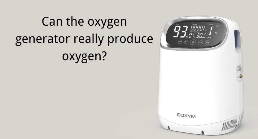 Can the oxygen generator really produce oxygen?